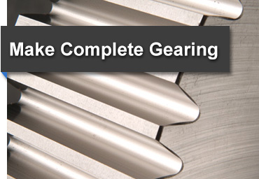 Make Complete Gearing